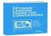 Teach you how to OPTIMIZE landing pages for converzation + How to TURN facebook fans into paying customers