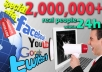 promote your site,product over 2 Million real people on Facebook Twitter Google