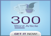 write 300 word article in my article site
