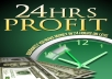 show you how to make $100 - $200 every 24 hours