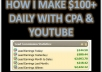 teach you how I make $100 Dollars Daily with CPA and YouTube