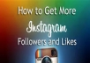 share how to get more likes, comments and followers on Instagram