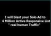 blast your Solo Ad to 4 Million Active Responsive List