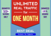 send UNLIMITED genuine traffic to your website for one month