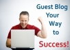 give you Guest post on a High PR1 to PR5 blog in your related niche