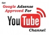 get your YouTube Channel Approved With Google Adsense