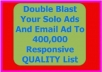 double Blast Your Solo Ads And Email To 400k active List