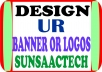 DESIGN AN ATTRACTIVE BANNER OR LOGO FOR YOUR BUSINESS OR COMPANY
