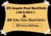 give you 25 Angela paul PR 9- PR 6 & 25 edu gov backlinks