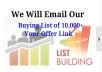 email Your Link To My Buying List Of Over 10,000