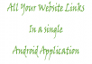 provide android application having all websites link you used daily