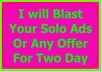 Blast Your solo Ads or any offer  for two day