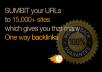submits your URLs to over 15,000 sites for backlinks