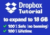 give you a dropbox tutorial to expand to 18GB