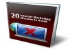 send you Internet Marketing Mistakes To Avoid ebook