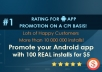 promote your Android app with 50 REAL dowloads / installs just