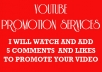 Watch and Add 5 real comments to promote your YOUTUBE VIDEO