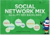 make 100 Social Network mix SEO backlinks, good for Google Stop and Buy