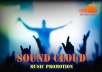 promote your SoundCloud Music to the whole world for