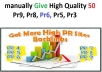 manually Give High Quality 100 Pr9, Pr8, Pr6, Pr5, Pr3
