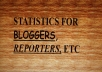 give statistics programs for reporters and bloggers