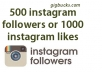 Add 2000 Instant Instagram likes or 500 Instagram followers fast