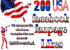Add 200 genuine and active USA based Facebook likes to your fan page