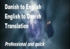 translate between Danish and English perfectly