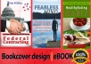 design an AWESOME professional ebook cover for self publishing