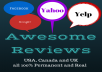 do an awesome Yelp, Google, yahoo or Facebook Review
