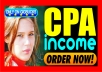 show you how to earn 7,260 dollars monthly with CPA offers