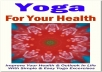 give you ebook on Easy Yoga Exercises For Everyone