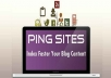 PING Your Website or Blog to 3,000 Sites