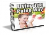 Living The Paleo Way