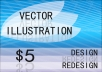 design and redesign Vector Arts in High Quality
