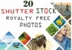 give you 20 photos from shutterstock