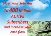 Blast Your Solo Ads To 400 Million ACTIVE Subscribers