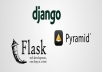 Help you in your python web application(Django,Flask, BottlePy)