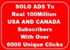 solo Ads to Real 100Million USA and Ca Subscribers to get Leads