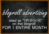 advertise your website on my blogroll FOR A MONTH