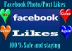 Give You 10000+ Real and Permanent Facebook Photo Post Likes Very Fast