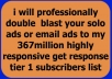professionally double blast your solo ads TO my 367M Responsive Subscribers