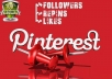 Add 220 Pinterest Followers or Pin Likes to your profile or pin