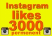 give 3000 like very fast