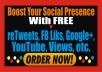 show you how to get free 100s of retweets daily-fb, youtube, etc – boost social presence