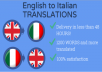 translate 1200 words and more from english to italian and viceversa