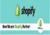 Create,Setup,Configure Shopify