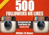 give High Quality 500 Instagram Likes Instant Or 500 Followers Instant Within Few Minutes ! Provide The HIGH QUALITY 500+ Just