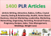 give you 1400 high quality plr articles on various niches