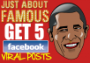 create 5 viral FACEBOOK FANPAGE posts in any niche